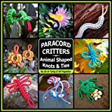 Paracord Critters: Animal Shaped Knots & Ties (English Edition)