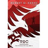 Roc (The Primogenitor Saga Book 2)