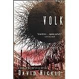 Volk: A Novel of Radiant Abomination: 2