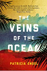 The Veins of the Ocean: 2017 WINNER OF THE DAYTON LITERARY PEACE PRIZE Kindle Edition