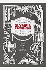 Olympia Provisions: Cured Meats and Tales from an American Charcuterie [A Cookbook] Kindle Edition