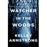 Watcher in the Woods: A Rockton Novel: 4
