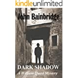 Dark Shadow (A William Quest Victorian Mystery Thriller Book 3)