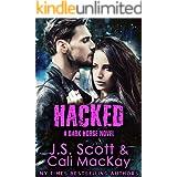 Hacked ~ A Dark Horse Novel (Dark Horse Series Book 2)