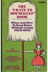 I Hate to Housekeep Book Paperback