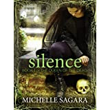 Silence (Queen of the Dead Book 1)