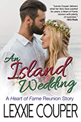 An Island Wedding: A Heart of Fame Reunion Story Kindle Edition