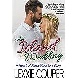 An Island Wedding: A Heart of Fame Reunion Story