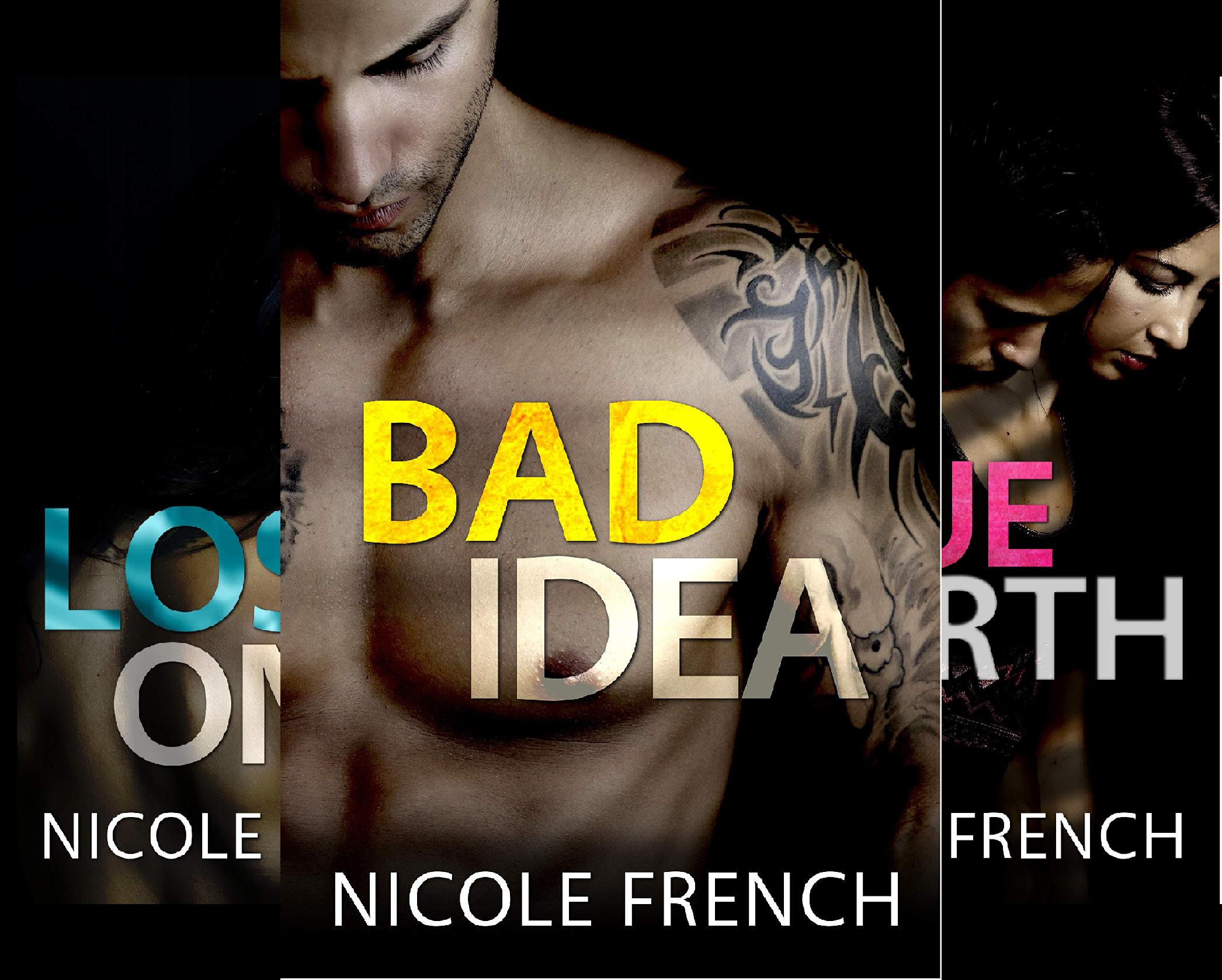 Download Bad Idea (3 Book Series) B07CDR4LJT