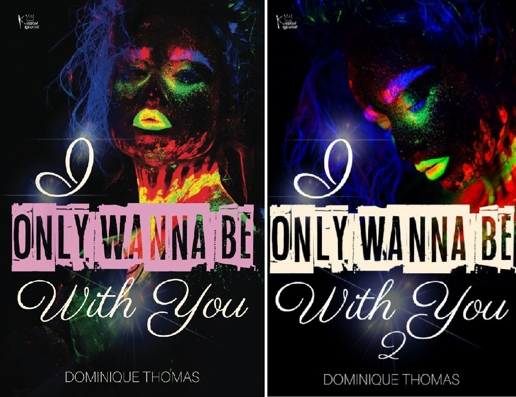 Download I Only Wanna Be With You (2 Book Series) B0771PGRWW