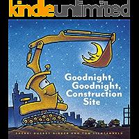 Goodnight, Goodnight Construction Site (English Edition)