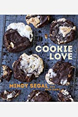 Cookie Love: More Than 60 Recipes and Techniques for Turning the Ordinary into the Extraordinary [A Baking Book] Kindle Edition