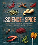 Science of Spice: Understand Flavour Connections and Revolutionize your Cooking, The