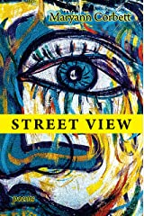 Street View: Poems Kindle Edition