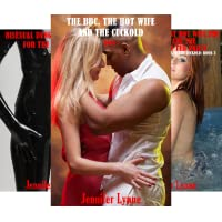 The BBC,The Hot Wife and the Cuckold (3 Book Series)