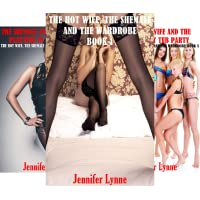 The Hot Wife, the Shemale and the Wardrobe (3 Book Series)