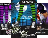 A Witch Squad Cozy Mystery (6 Book Series)