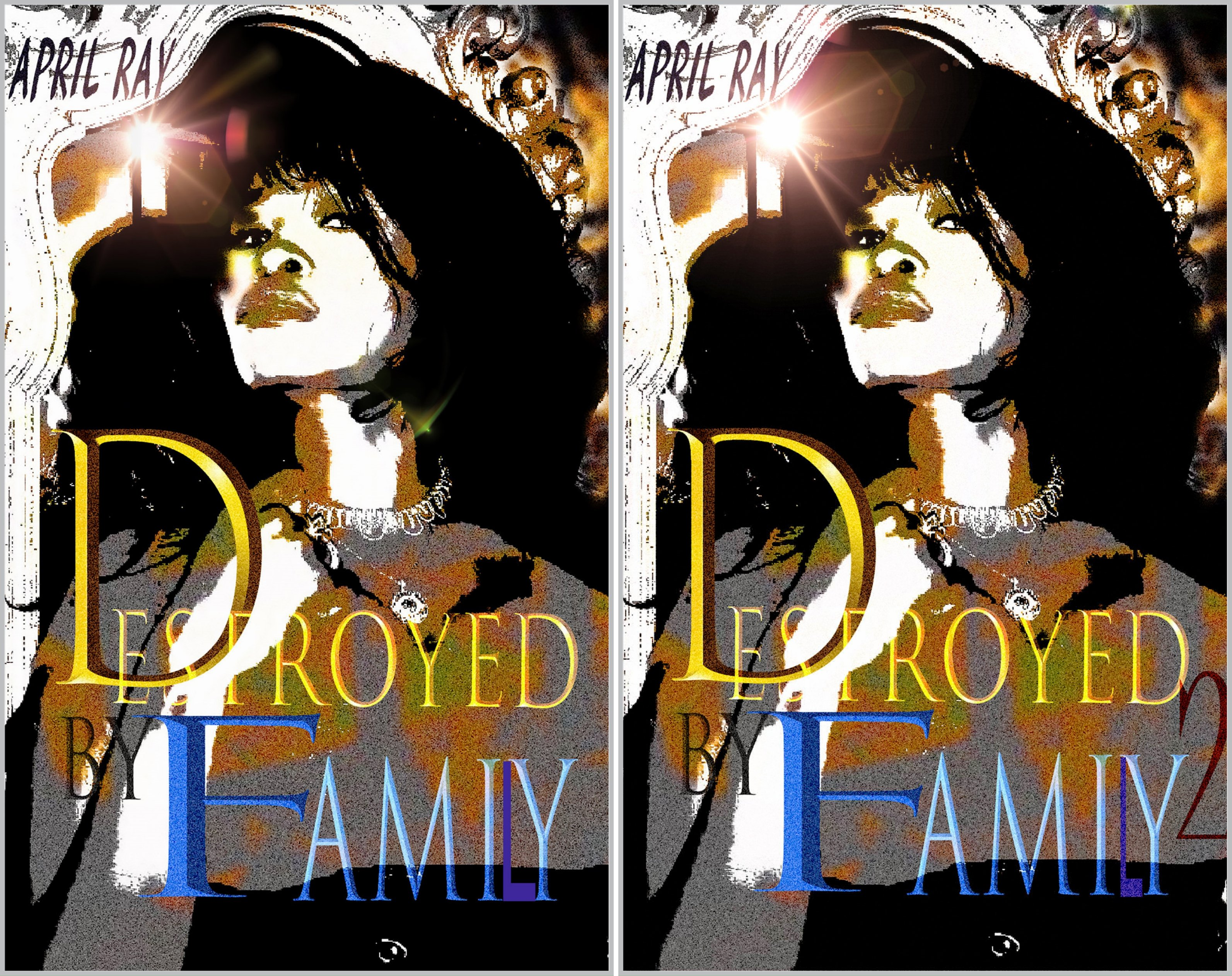 Destroyed by Family (2 Book Series)