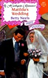 Matilda's Wedding (Harlequin Romance, No 3601)