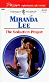 The Seduction Project (Harlequin Presents, 2003)