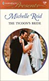 The Tycoon's Bride (Harlequin Presents, 2106)