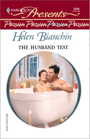 The Husband Test (Harlequin Presents, No. 2218)