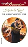 The Sheikh's Chosen Wife (Harlequin Presents, 2254)