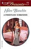 A Passionate Surrender (Harlequin Presents, No. 2279)