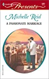 A Passionate Marriage (Harlequin Presents, 2307)