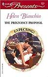The Pregnancy Proposal (Harlequin Presents, 2313)