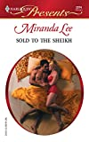 Sold to the Sheikh (Harlequin Presents)