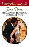 Hollywood Husband, Contract Wife (Harlequin Romance)