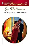 The Bejewelled Bride (Harlequin Presents)