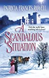 A Scandalous Situation (Harlequin Historical Series)