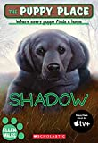Shadow (The Puppy Place)