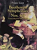 Liszt: Beethoven Symphonies Nos. 6-9: Transcribed for Solo Piano