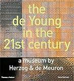 De Young In The 21st Century: A Museum by Herzog & De Meuron