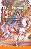 Five Famous Fairy Tales (Penguin Readers, Level 2)