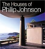Houses of Philip Johnson