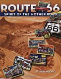 Route 66: The Spirit of the Mother Road