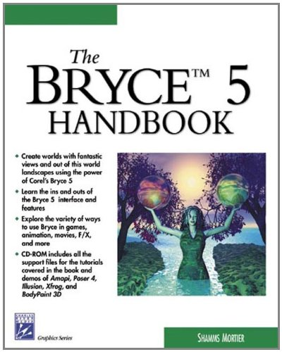 The Bryce 5 Handbook (Graphics Series)