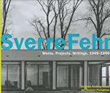Sverre Fehn: Works, Projects, Writings, 1949-1996