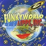 Funkyworld: The Best of Lipps, Inc.