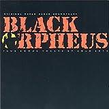 Black Orpheus (Orfeu Negro): The Original Sound Track From The Film