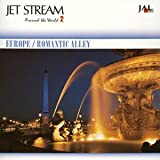 JET STREAM EUROPE ROMANTIC ALLEY