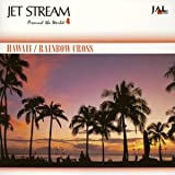 JET STREAM HAWAII RAINBOW CROSS