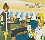 inner Resort~LUXURY ESCAPE