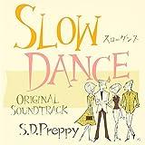 Slow Dance Original Sound Track (仮)