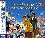 東京ディズニーシー 5th アニバーサリー・ミュージック・アルバム