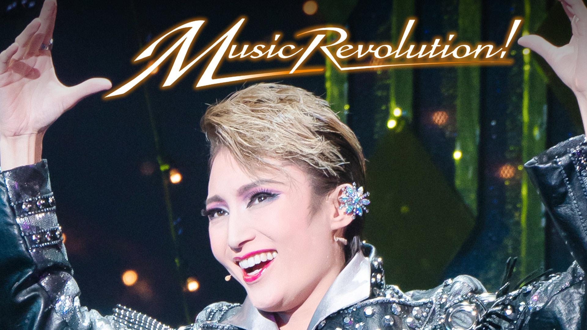 Music Revolution!('19年雪組・東京・千秋楽)